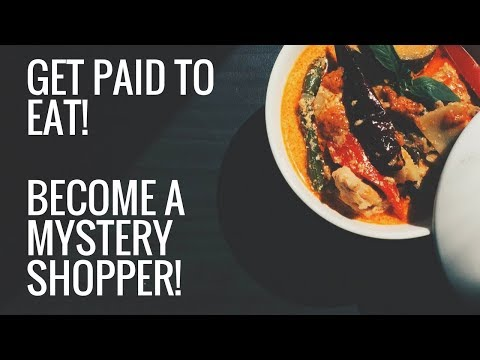 How To Become A Mystery Shopper and Get Paid To Eat