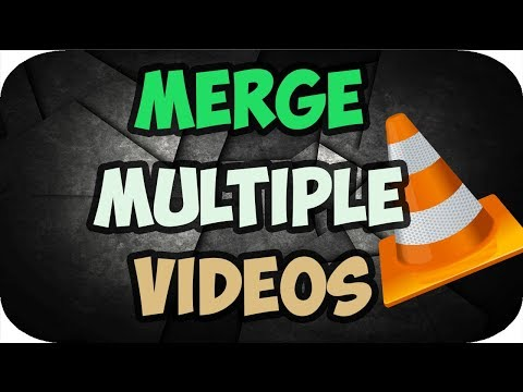 How to Merge Multiple Videos into One Using VLC