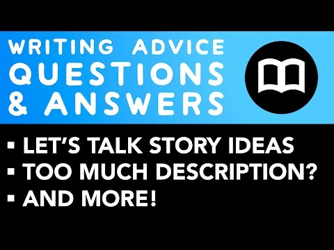 Let's Talk Story Ideas, Description, and more! ✐ Writing Advice Q&A