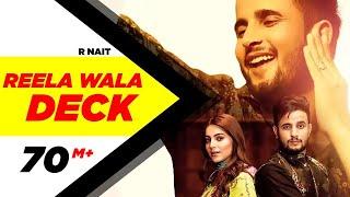 R Nait| Reela Wala Deck (Fulll Video) | Ft Labh Heera | Ginni Kapoor | Jeona&Jogi |Latest Song 2019