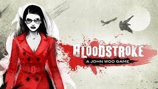 Official Bloodstroke Launch Trailer
