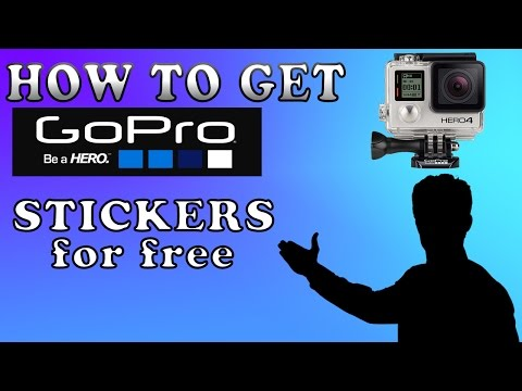 How To Get Free GoPro Stickers 2017