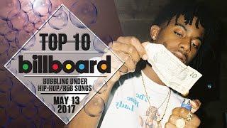 Top 10 • US Bubbling Under Hip-Hop/R&B Songs • May 13, 2017   Billboard-Charts