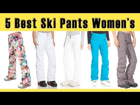 5 Best Ski Pants Womens | Best Ski Clothing Brands | Best Place to Buy Ski Clothes