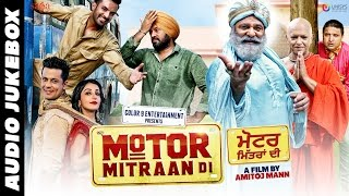 Motor Mitraan Di Full Punjabi Movie Songs Jukebox