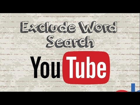 How to exclude a word from Youtube search results
