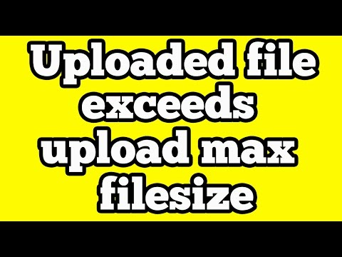 The Uploaded file exceeds upload_max_filesize directive in php.ini Wordpress