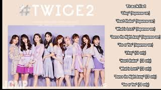 #TWICE2 SECOND JAPANESE COMPILATION ALBUM