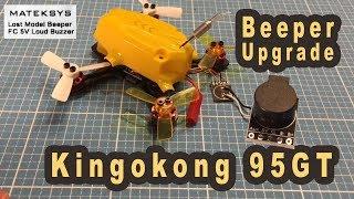 Kingkong 95gt - Beeper Upgrade - Betaflight Einstellen - Kk 90 90gt 110gt