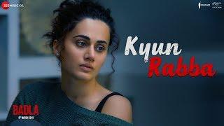 Kyun Rabba Badla , Amitabh Bachchan , Taapsee Pannu , Armaan Malik , Amaal Mallik , Sujoy Ghosh