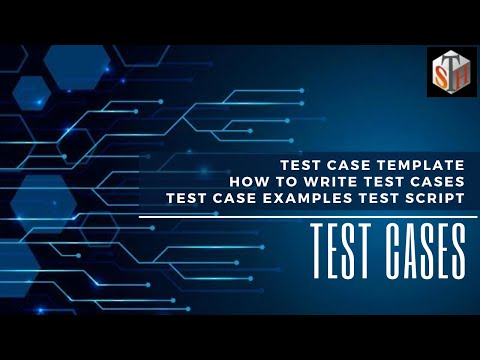 Test Cases - test case template How to write test cases test case examples test script,