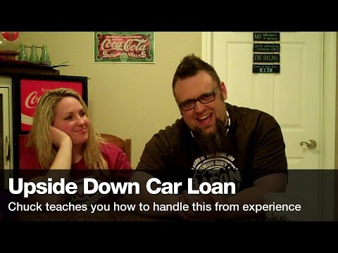 Chuck and Skye How to get out of an Upside Down car loan