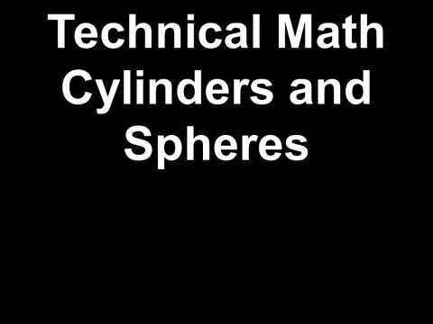 Technical Math Cylinders and Spheres