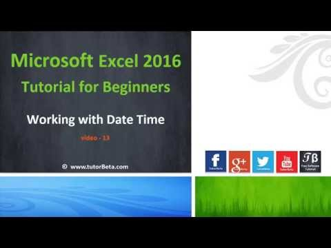 13    Working With Date Time Format   Microsoft Excel 2016 Beginner Course