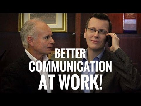 How to Improve Communication at Work - 4 Steps for Better Communication in the Workplace!