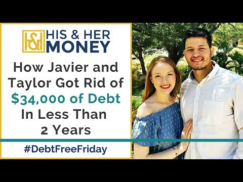 How Javier and Taylor Got Rid of $34,000 of Debt In Less Than 2 Years