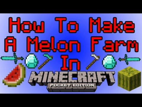 How To Make A Melon Farm in Minecraft PE