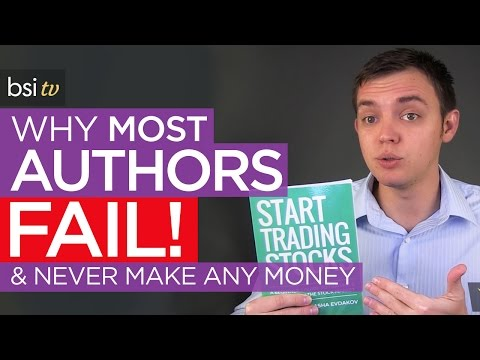Why Most Book Authors Fail and Never Make Any Money!