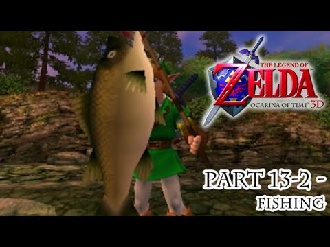 Ocarina of Time 3D [Part 13-2 - Fishing]
