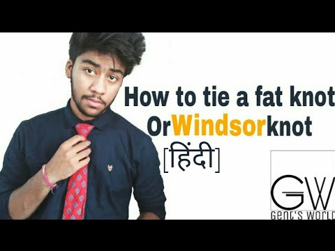 How to tie a windsor knot or fat knot in hindi | how to tie a tie perfectly | Gents World