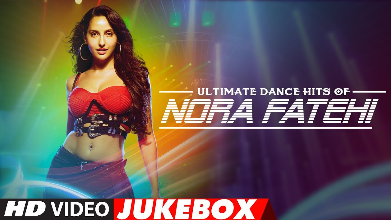 Download Ultimate Dance Hits of Nora Fatehi   Video Jukebox   Best of Nora Fatehi Songs   T-Series MP3 Gratis