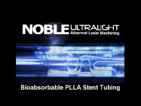 Athermal Laser Machining - Bioabsorbable Stent Manufacturing