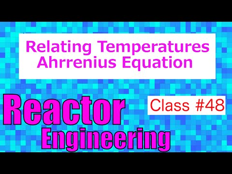 Rate Constant @ Different Temperature: Arrhenius Equation // Reactor Engineering - Class 48