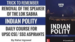 Trick To Remember The Removal of The Speaker of the Lok Sabha - Important Indian Polity Concepts