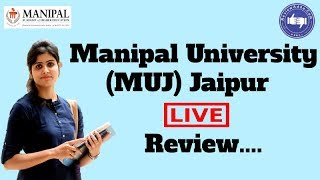 Manipal University, Jaipur 2019- College Reviews & Critic Rating