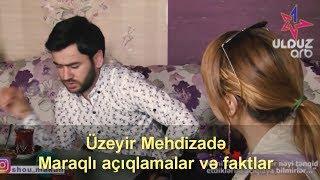 """Uzeyir Mehdizade """" Bu Yalniz Paxilliqdir """" Maraqli Faktlar ve Aciqlamalar (Arb Tv Shou Mekan)"""