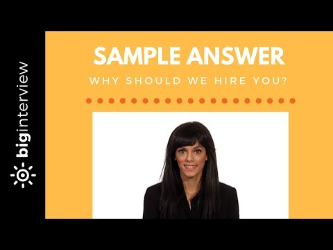 Why Should We Hire You? - Sample Answer