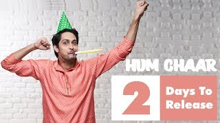 Hum Chaar 2019 | Tushar as Surjo | 2 Days to Go | Releasing On 15th February 2019