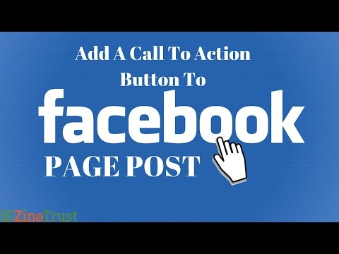 How To Add a Call To Action Button To Your Facebook Page Post Free - 2017