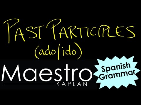 How to form PAST PARTICIPLES in Spanish