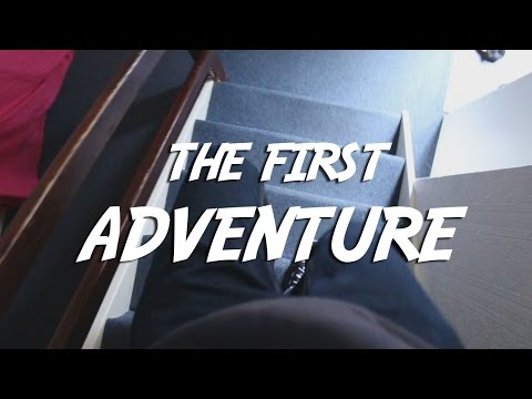 The First Adventure