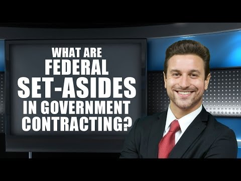 What are Federal Set-Asides in Government Contracting? - US Federal Contractor Registration