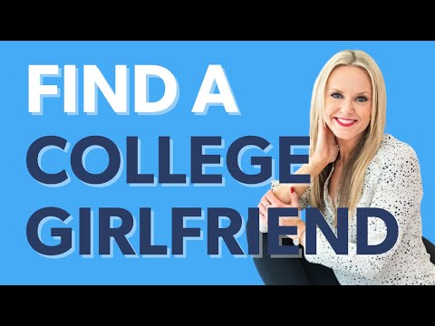 How to Find a College Girlfriend