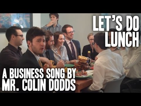 Colin Dodds - Let's Do Lunch (Business Networking Song)