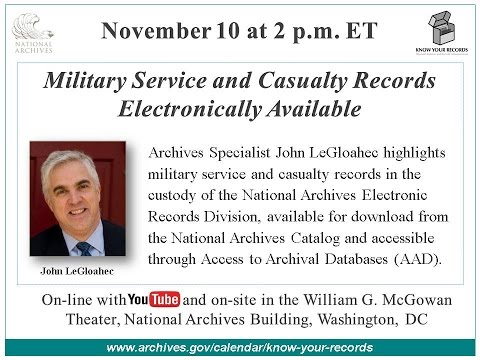 Military Service and Casualty Records Electronically Available  (broadcast 2015 Nov. 10)