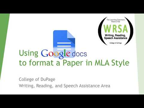 Using Google Docs to Format a Paper in MLA Style