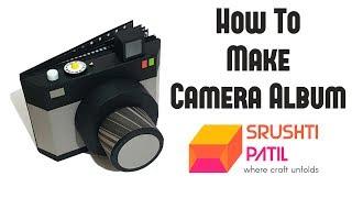How to Make Camera Album by Srushti Patil  Friendship Day Gift 