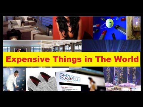 Top 10 Most Expensive Things In The World Must Watch