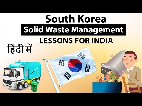 Solid Waste Management of South Korea and Lessons for India - Current Affairs 2018