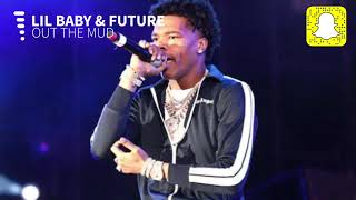 Lil Baby - Out The Mud (Clean) ft. Future