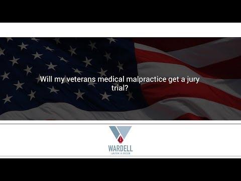 Will my veterans medical malpractice get a jury trial?