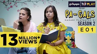 TVF Play | PA-Gals S02E01 I Watch all episodes on www.tvfplay.com