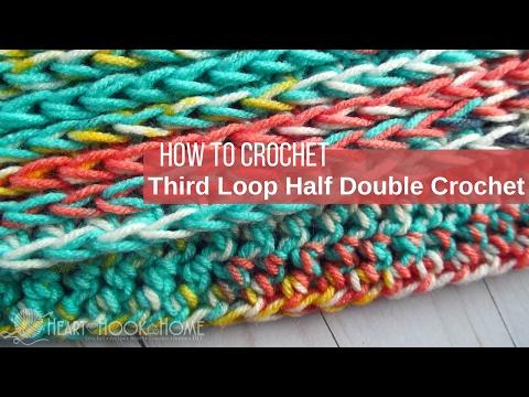 Third Loop Only Half Double Crochet