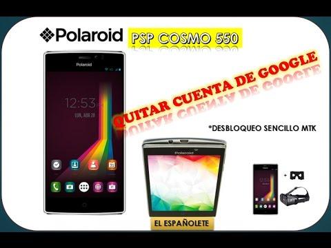 QUITAR CUENTA DE GOOGLE POLAROID COSMO PSP 550 - FRP - BYPASS
