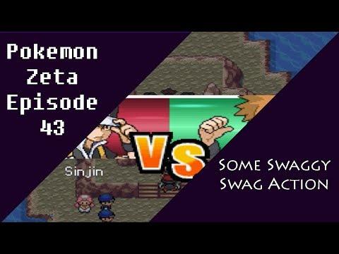 Pokemon Zeta Episode 43: Some Swaggy Swag Action