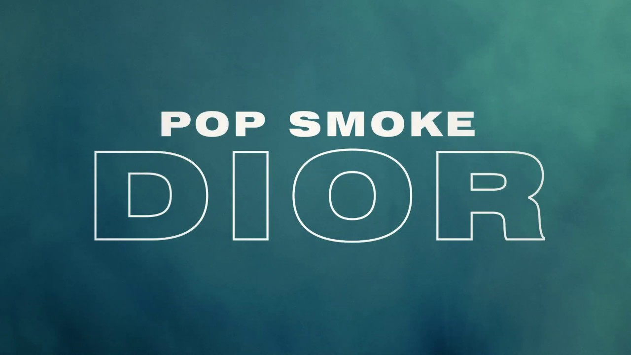 POP SMOKE - DIOR (Official Lyric Video)